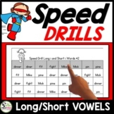 Long and Short Vowel Words Speed Drills