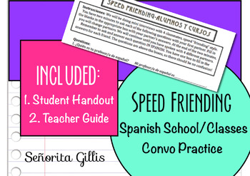 Speed Friending School and Classes (Basic Novice Spanish Conversation Activity)