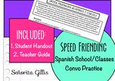 Speed Friending School and Classes (Basic Novice Spanish C