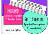 Speed Friending-Descriptions (Basic/Novice Spanish Conversation Activity)