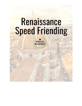 Speed Friending/ Learning: Renaissance