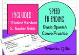 Speed Friending Saludos (Novice Basic Spanish Conversation