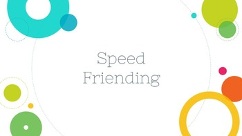 Speed Friending - Spanish 1 Adjectives, Ser, Gustar, and A