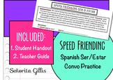Speed Friending Spanish Ser Estar Conversation Practice