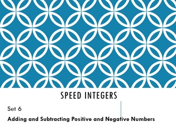Speed Integers Set 6 - Adding and Subtracting Positive and