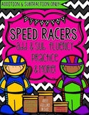 Speed Racers Add. & Sub. Fluency Practice & More!