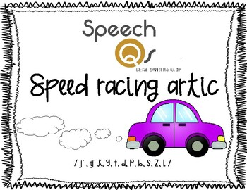 Speed Racing Artic Bundle-No Prep!/ ʃ , ʧ ,k, g, t, d, p, b, s, z, l /