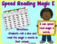 Speed Read Magic E Words