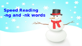 Speed Read for -ng and -nk words-  Winter Theme
