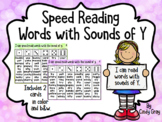 Speed Reading Words with the Sound of Y