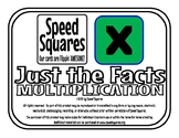"Speed Squares - Multiplication ""Just the Facts"""
