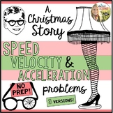 Speed Velocity Acceleration Motion A Christmas Story Physics Practice Problems