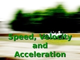 Speed Velocity & Acceleration Powerpoint
