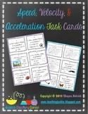 Speed, Velocity, & Acceleration Task Cards (Distance Learn