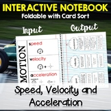 Speed, Velocity and Acceleration - Foldable Notes and Card