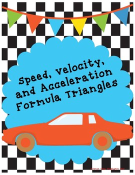 Speed, Velocity, and Acceleration Formula Triangles