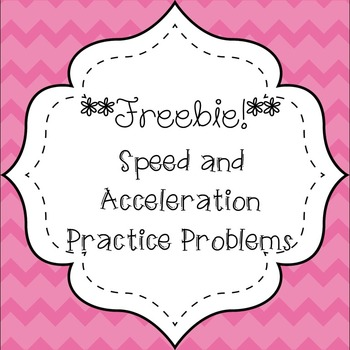 Speed and Acceleration Practice Problems