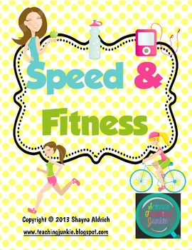 Speed and Fitness (Foldables for Interactive Science Notebooks)