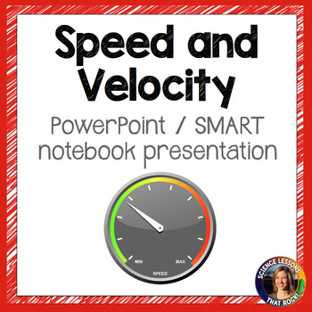 Speed and Velocity SMART notebook presentation