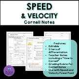 Speed and Velocity Cornell Notes- Differentiated