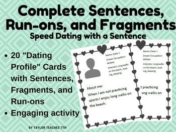 Speed Dating with a Sentence - Runons, fragments, and complete sentences