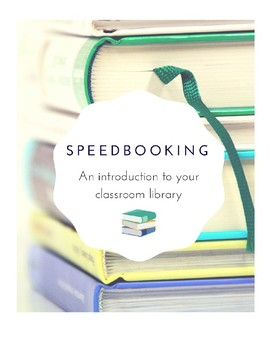 Speedbooking: An introduction to your classroom library