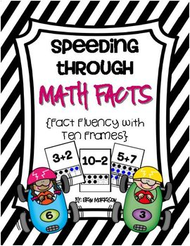 Speeding Through Math Facts! {Fact Fluency with Ten Frames}