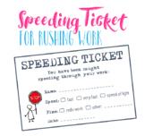 Speeding Ticket for Rushing Work