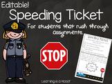 Speeding Ticket (Editable and Non-Editable)