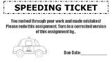 Speeding Ticket! For Rushing Through Work