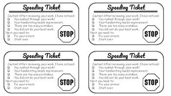 Speeding Ticket - Rushing through work, messy handwriting, & simple errors