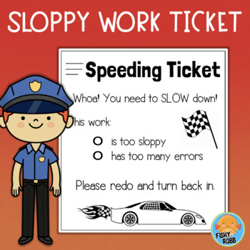 Speeding Ticket for Sloppy Work - FREE
