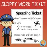 Speeding Ticket for Sloppy Work