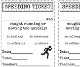 Speeding Ticket to manage running in school