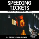 Speeding Tickets - For Students in a Rush!