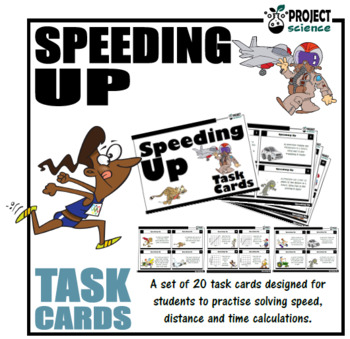 Speeding Up: Speed, distance & time task cards