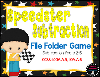 Speedster Subtraction File Folder Game Facts 2-5 CCSS 1.OA.C.6 K.OA.A.5