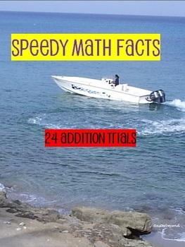 Speedy Math Facts Addition Trials