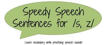 Speedy Speech Sentences for /s, z, r/