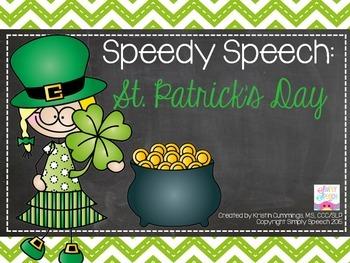 Speedy Speech: St. Patrick's Day!