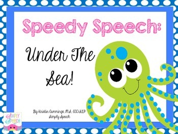 Speedy Speech: Under the Sea
