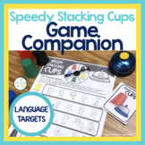 Speedy Stacking Cups Speech Therapy Game Companion:  Language