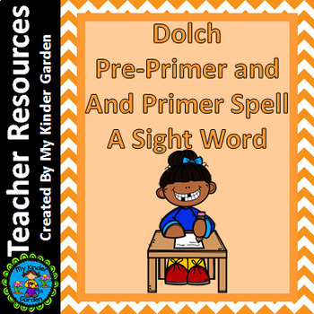 Spell A High Frequency / Sight Word