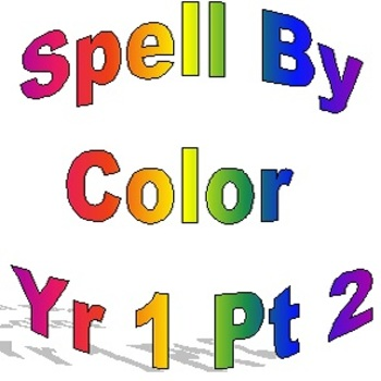 Spell By Color Year One, Weeks 16-31
