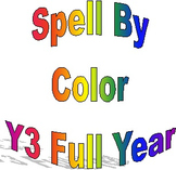 Spell By Color, Year Three, Full Year