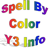 Spell By Color, Year Three Information