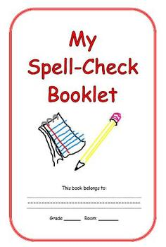 Spell Check Booklet (A Spelling Reference Book for Students)