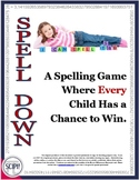Spell Down: A No Prep Spelling Game in Which EVERY Child Has a Chance to Win