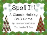 Spell It! A Classic Holiday CVC Spelling Game