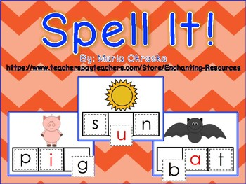 Spell It! A Literacy Center Activity